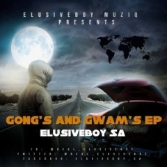 Gong's And Gwam's BY Dj Sbu